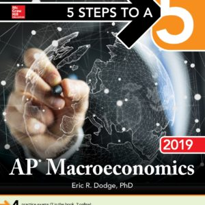 5 Steps to a 5 AP Macroeconomics 2019