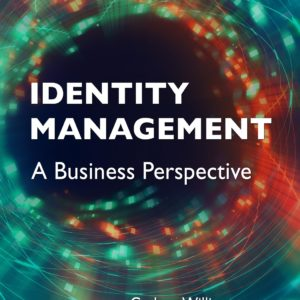 Identity Management: A Business Perspective buy