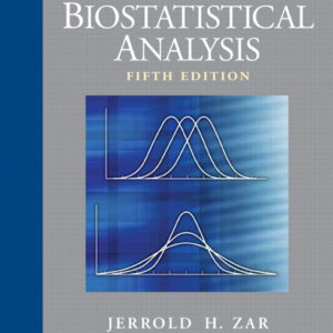 Biostatistical Analysis, 5th Edition by Jerrold H. Zar PDF Book