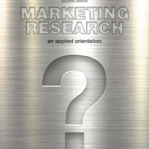 Test Bank for Marketing Research An Applied Orientation 7th Edition