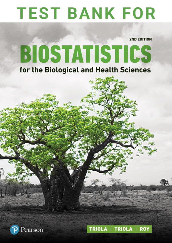 Test Bank for Biostatistics for the Biological and Health Sciences, 2nd Edition