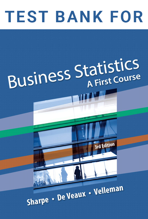 Test Bank for Business Statistics A First Course 3rd Edition
