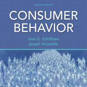 Test Bank for Consumer Behavior, 11th Edition By Leon G. Schiffman, Joseph L. Wisenblit