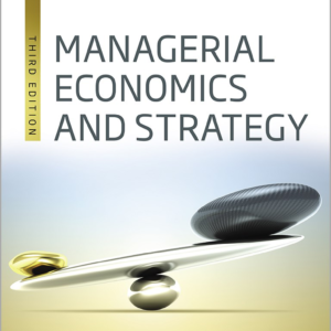 Test Bank for Managerial Economics and Strategy 3rd Edition