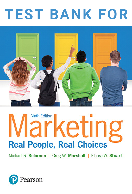 Test Bank for Marketing Real People Real Choices 9th Edition