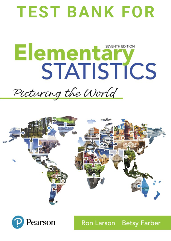 Test Bank for Elementary Statistics Picturing the World Plus 7th Edition Book