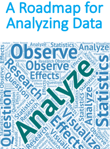 A Roadmap for Analyzing Data