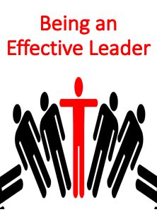 Being an Effective Leader (Leadership)