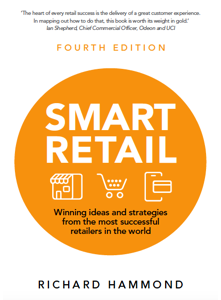 Smart Retail: Winning ideas and strategies from the most successful retailers in the world 4th Edition Book
