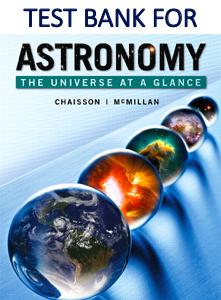 Test Bank for Astronomy The Universe at a Glance