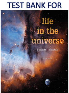 Test Bank for Life in the Universe