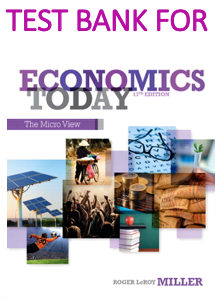 Test Bank for Economics Today The Micro View 17th Edition