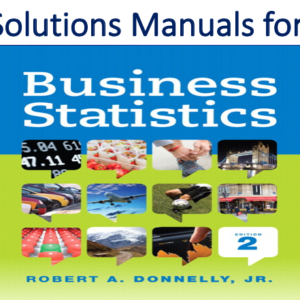 Solutions Manual for Business Statistics 2nd Edition