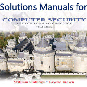 Solutions Manual for Computer Security Principles and Practice 3rd Edition