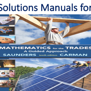 Solutions Manual for Mathematics for the Trades A Guided Approach 10th Edition