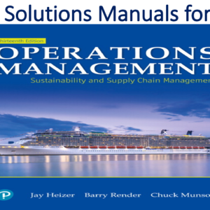 Solutions Manual for Operations Management Sustainability and Supply Chain Management 13th Edition