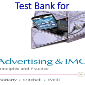 Test Bank for Advertising and IMC Principles and Practice 9th Edition