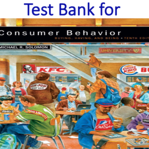 Test Bank for Consumer Behavior Buying, Having, and Being 10th Edition