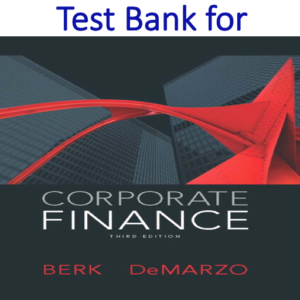 Test Bank for Corporate Finance 3rd Edition
