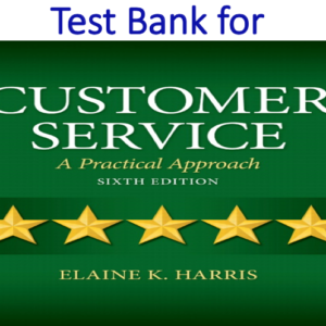 Test Bank for Customer Service A Practical Approach 6th Edition