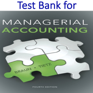 Test Bank for Managerial Accounting 4th Edition