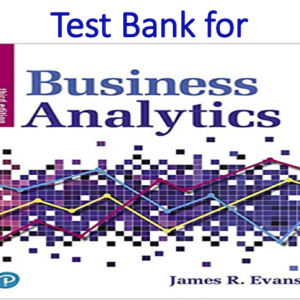 Test Bank for Business Analytics 3rd Edition