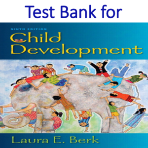Test Bank for Child Development 9th Edition