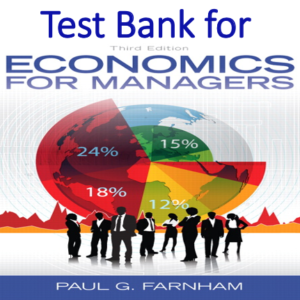 Test Bank for Economics for Managers 3rd Edition
