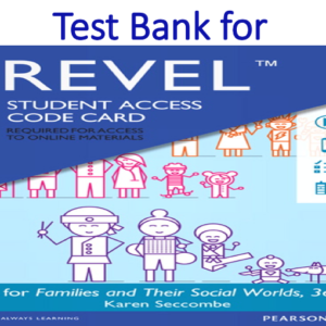Test Bank for Families and Their Social Worlds 3rd Edition