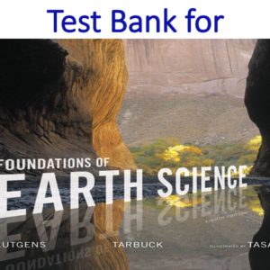 Test Bank for Foundations of Earth Science 8th Edition