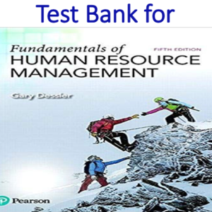 Test Bank for Fundamentals of Human Resource Management 5th Edition