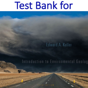 Test Bank for Introduction to Environmental Geology 5th Edition