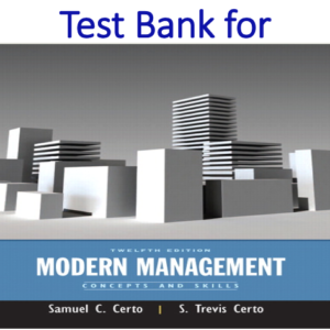 Test Bank for Modern Management Concepts and Skills 12th Edition