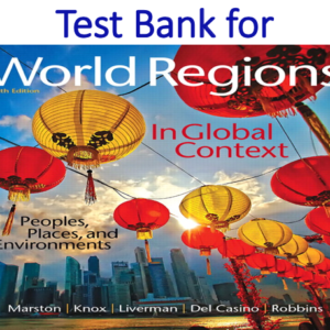 Test Bank for World Regions in Global Context Peoples, Places, and Environments 6th Edition