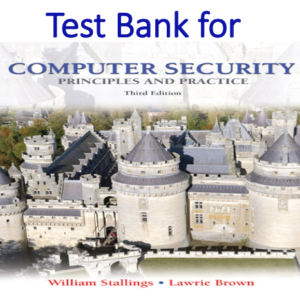 Test bank for Computer Security Principles and Practice 3rd Edition