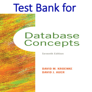 Test bank for Database Concepts 7th Edition