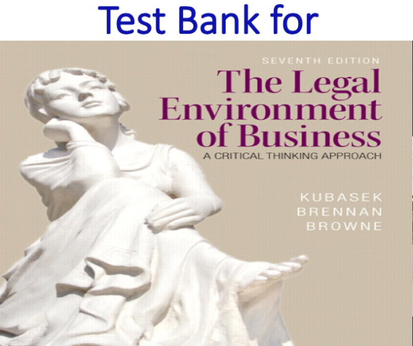 Test Bank for The Legal Environment of Business 7th Edition