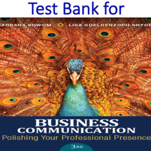 Test Bank for Business Communication Polishing Your Professional Presence 3rd Edition
