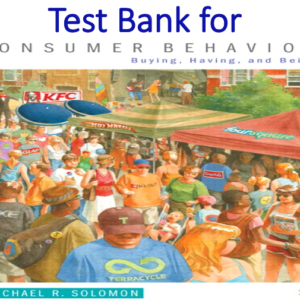 Test Bank for Consumer Behavior Buying, Having, and Being 11th Edition